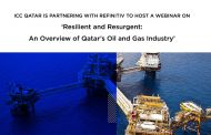ICC Qatar is partnering with Refinitiv to host a webinar on 'Resilient and Resurgent: An Overview of Qatar's Oil and Gas Industry'